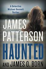 Michael Bennett: Haunted 10 by James Patterson and James O. Born (2017, Hardcover)