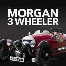 MORGAN 3 WHEELER – BACK TO THE FUTURE!