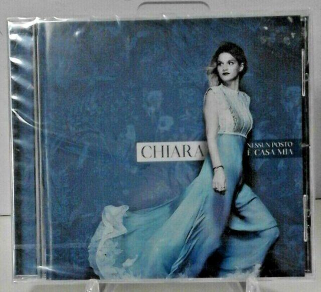CHIARA   -   Nessun Posto E' Casa Mia   (CD  nuovo e sigillato / Jewel case )