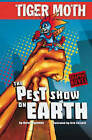 The Pest Show on Earth by Aaron Reynolds (Paperback, 2010)