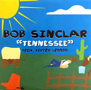 Bob-Sinclar-Feat-Farrell-Lennon-CD-Single-Tennessee-Promo-France-EX-M