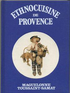 Ethnocuisine-de-Provence-Maguelonne-Toussaint-Samat