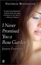 I Never Promised You a Rose Garden by Greenberg, Joanne