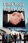 Find Your Right Job by George S Clason (Paperback / softback, 2007)