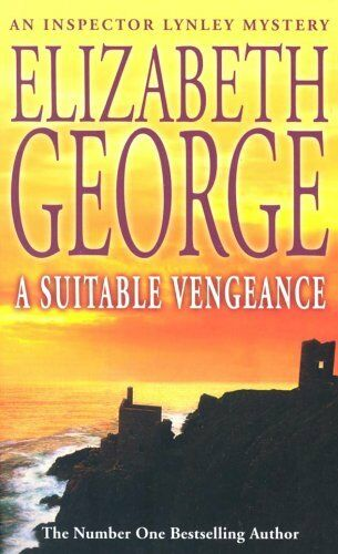 A Suitable Vengeance (Inspector Lynley Mystery Series) By Elizabeth George