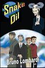 Snake Oil by Bruno Lombardi 9780615993669 Paperback 2014