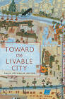 Toward the Livable City by Milkweed Editions (Paperback / softback, 2003)