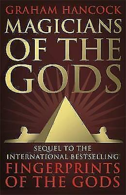 1 of 1 - Magicians of the Gods: The forgotten wisdom of earth's lost civilisation - the s