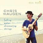 Falling Water Shimmering Strings by Chris Haugen (CD, Nov-2015, Real Music Records)
