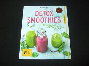 Nicole Staabs - Detox Smoothies - Entschlacken mit Power-Drinks - Deutschland, Deutschland - Nicole Staabs - Detox Smoothies - Entschlacken mit Power-Drinks - Deutschland, Deutschland