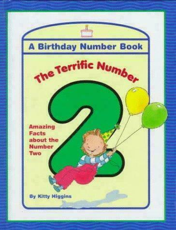 Terrific Number 2 : Amazing Facts about the Number Two by Kitty Higgins