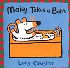 Maisy Takes a Bath by Lucy Cousins (Hardback, 2000)