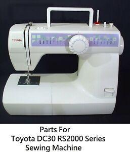 Original Toyota DC30 2000 Series Sewing Machine Replacement Repair Parts