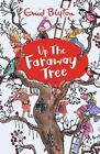 Up The Faraway Tree by Enid Blyton (Paperback, 2014)