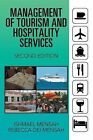 Management of Tourism and Hospitality Services: Second Edition by Rebecca Dei Mensah, Ishmael Mensah (Paperback / softback, 2013)
