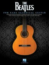 The Beatles : For Easy Classical Guitar (2014, Paperback)