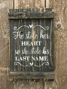 """Wood Rustic Look Wedding Sign Gift Plaque Wall Hanging /""""He Stole her heart.../"""""""