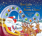 Ten Gifts from Santa Claus: A Counting Book by Bak, Jenny Bak (Hardback, 2010)