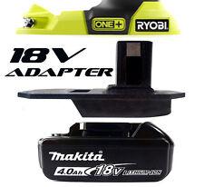 Makita Battery Adapter to Ryobi 18v One+ Works with Ryobi 18v One+ Tools