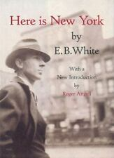 Here Is New York by E. B. White (2000, Hardcover, Reprint)