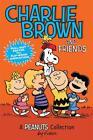 Charlie Brown and Friends von Charles M. Schulz (2014, Taschenbuch)