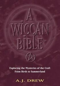 Wiccan-Bible-Exploring-the-Mysteries-of-the-Craft-fro-by-A-J-Drew-Paperback