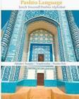 Pashto Language: Teach Yourself Pashto Alphabet by Babur Abbas (Paperback / softback, 2010)