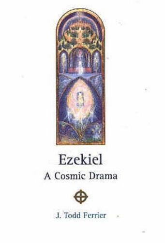 Ezekiel : A Cosmic Drama, Paperback by Ferrier, J. Todd, Like New Used, Free ...