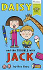 Daisy and the Trouble with Jack by Kes Gray (Multiple copy pack, 2016)