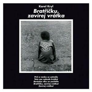 KAREL-KRYL-Bratricku-zavirej-vratka-CD-NEW