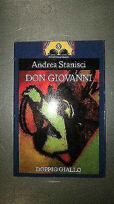 A. Stanisci: Don Giovanni Illustrato Ed. Doppio Giallo [RS] A58