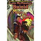 Miles in Love by Lois McMaster Bujold (Paperback, 2003)