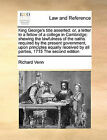 King George's Title Asserted: Or, a Letter to a Fellow of a College in Cambridge; Shewing the Lawfulness of the Oaths Required by the Present Government, Upon Principles Equally Received by All Parties, 1715 the Second Edition by Richard Venn (Paperback / softback, 2010)