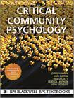 Critical Community Psychology: Critical Action and Social Change by Paul Duckett, Carolyn Kagan, Asiya Siddiquee, Rebecca Lawthom, Mark Burton (Paperback, 2011)