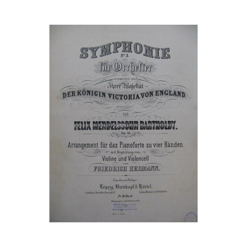MENDELSSOHN Symphonie No 3 Piano 4 mains Violon Violoncelle ca1875 partition she