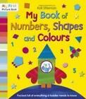 My Book of Numbers, Shapes and Colours von Kali Stileman (2012, Taschenbuch)