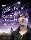 Wonders of the Solar System by Brian Cox, Andrew Cohen (Hardback, 2010)