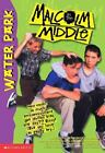 Malcolm in the Middle: Waterpark Vol. 2 by Tom Mason and Dan Danko (2000, Paperback)