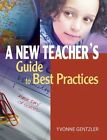 A New Teacher's Guide to Best Practices by Yvonne S. Gentzler (Paperback, 2015)