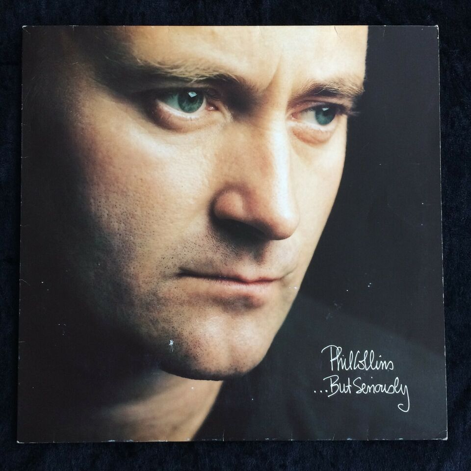 LP, Phil Collins, ...But Seriously