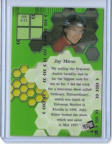 2000 RAGE JAY MIRON GOIN/' BIG INSERT CHASE CARD #8 MULTIPLES