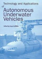 Technology and Applications of Autonomous Underwater Vehicles (Ocean-ExLibrary
