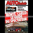 AUTO HEBDO N°454 RENAULT 5 TURBO 2 & GT TURBO ALPINE V6 GT 205 PARIS-DAKAR 1985