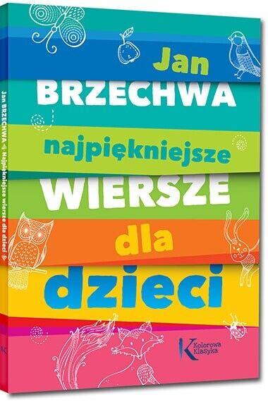 Najpiekniejsze Wiersze Dla Dzieci Jan Brzechwa Polskie Ksiazki Polish Book 80str