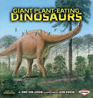 Giant Plant-eating Dinosaurs by Don Lessem (Paperback, 2008)