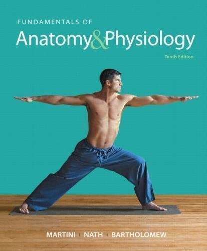 Fundamentals of Anatomy and Physiology (2014, Hardcover, 10th ...