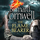 The Flame Bearer (The Last Kingdom Series, Book 10) by Bernard Cornwell (CD-Audio, 2016)