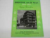 Bristol as it was 1939-1914  Reece Winstone  autographed by author