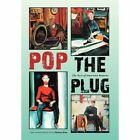 Pop the Plug: The Sort of American Returns by Head of Outdoor Education Michael Kent (Hardback, 2012)