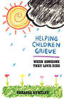 Helping Children Grieve: When Someone They Love Dies by Theresa Huntley (Paperback, 1959)